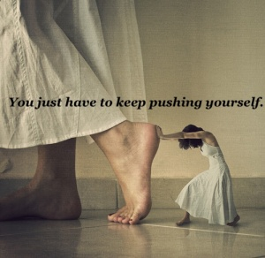pushing yourself